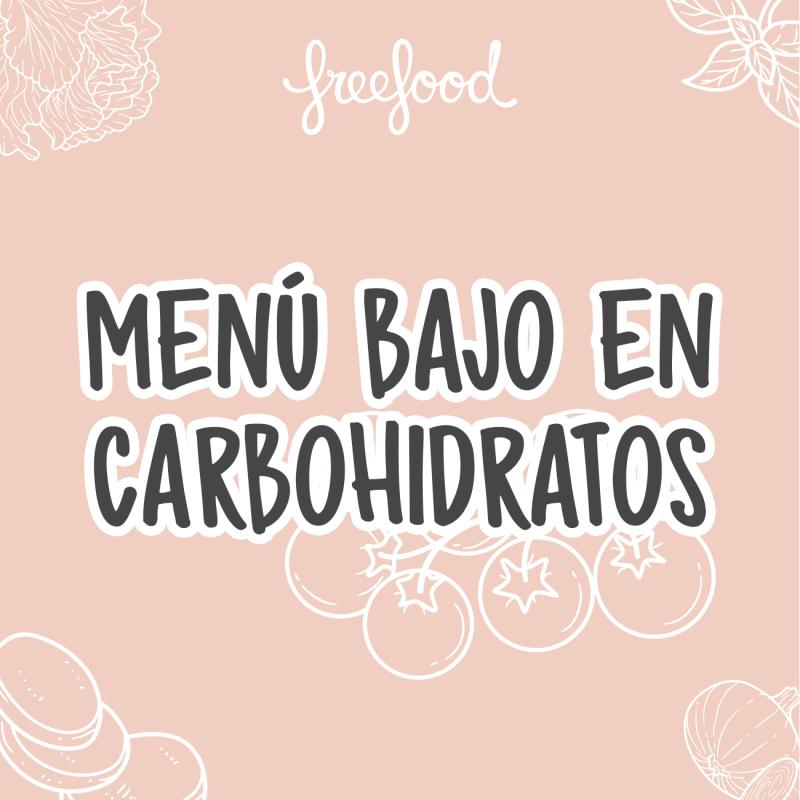 Menú Próxima Semana Bajo Carbohidratos (BCH)